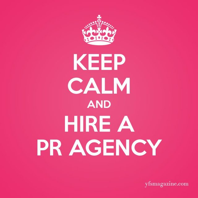 keep calm and hire pr agency